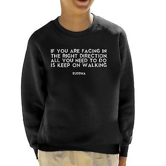 Mindfulness Buddha Keep On Walking Quote Kid's Sweatshirt
