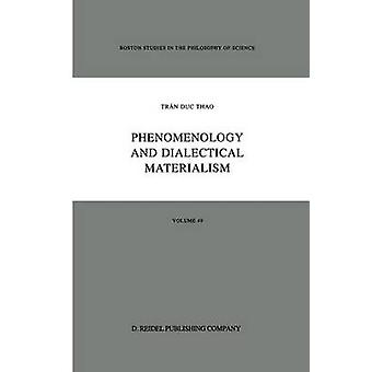 Phenomenology and Dialectical Materialism by Trn Duc Thao