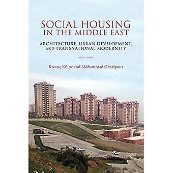 Socialt boligbyggeri i Mellemøsten: arkitektur, byudvikling og tværnational modernitet