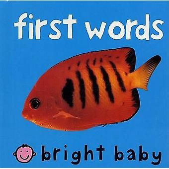 First Words by Priddy Books - 9780312493882 Book