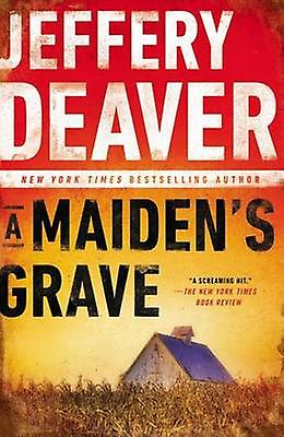 A Maiden's Grave by Jeffery Deaver - 9780451466297 Book