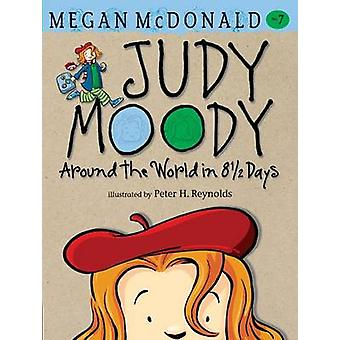 Judy Moody Around the World in 8 1/2 Days by Megan McDonald - Peter H