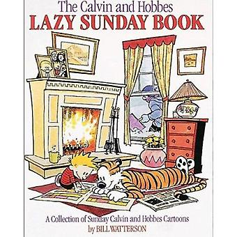 The Calvin and Hobbes Lazy Sunday Book - A Collection of Sunday Calvin