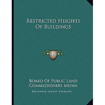 Restricted Heights of Buildings by Board of Public Land Commissioners