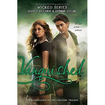 Vanquished by Nancy Holder - Debbie Viguie - 9781416998075 Book
