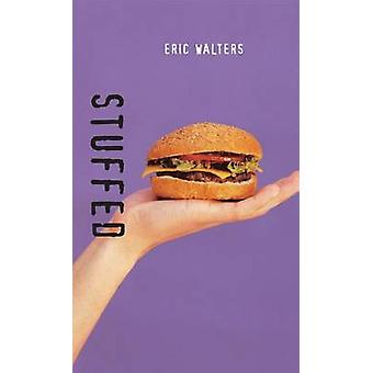 Stuffed by Eric Walters - 9781551435008 Book