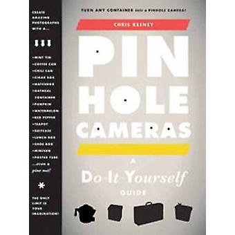 Pinhole Cameras - A DIY Guide by Chris Keeney - 9781568989891 Book