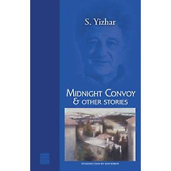 Midnight Convoy and Other Stories by S. Yizhar - 9781592641833 Book