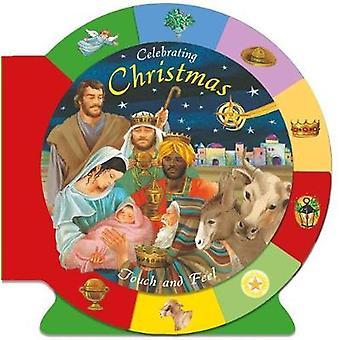 Celebrating Christmas - Touch and Feel by Catholic Book Publishing Cor