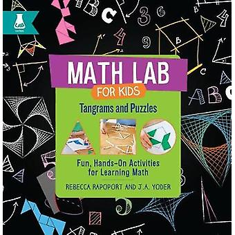 Tangrams and Puzzles - Fun - Hands-On Activities for Learning Math by
