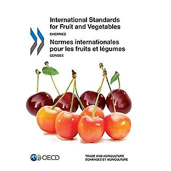 International standards of fruit and vegetables: cherries (International Standards for Fruit and Vegetables)