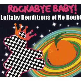 Rockabye Baby! - Lullaby Renditions of No Doubt [CD] USA import