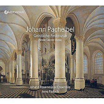Pachelbel / Rosenmueller, Johann / Paduch - Festal hellig musik [CD] USA import