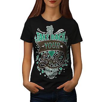 Reprendre l'âme Slogan BlackT-chemise femme | Wellcoda