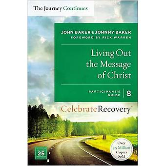 Living Out the Message of Christ - The Journey Continues - Participant