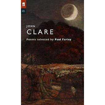 John Clare (Main) by Paul Farley - John Clare - Paul Farley - 9780571
