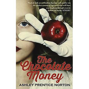 Die Schokolade Geld von Ashley Prentice Norton - 9780552778411 Buch