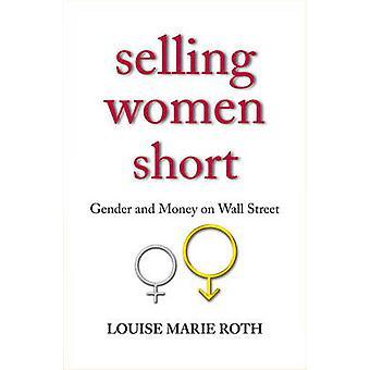 بيع المرأة قصيرة-الجنس والمال في وول ستريت بماري لويز