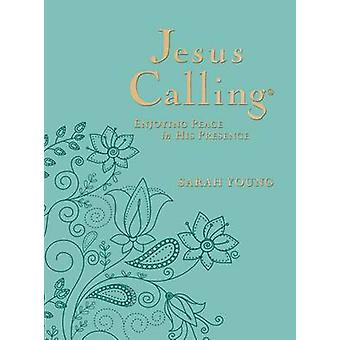 Jesus Calling - Enjoying Peace in His Presence (large type edition) by