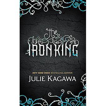 De koning van de ijzer door Julie Kagawa - 9780778304340 boek