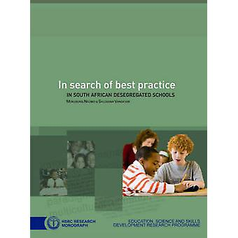 In Search of Best Practice in South African Desegregated Schools by M