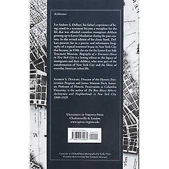 Biography of a Tenement House in New York City - An Architectural Hist