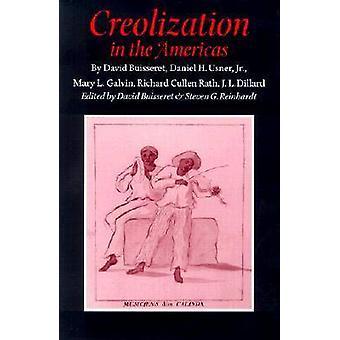 Creolization i Amerika av David Buisseret - Steven G. Reinhardt