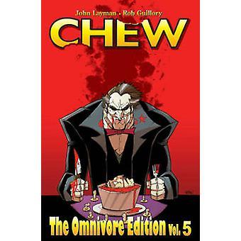Chew - Volume 5 (Omnivore Ed.) by John Layman - Rob Guillory - 9781632