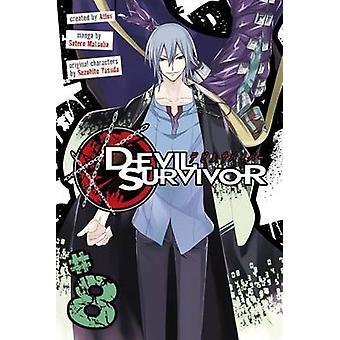 Devil Survivor Vol. 8 - 8 by Satoru Matsuba - 9781632362896 Book
