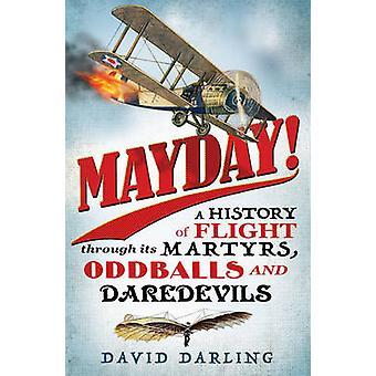 ¡Primero de mayo! -Una historia de vuelo a través de sus mártires - curioso - y Dar