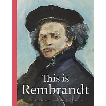 Il s'agit de Rembrandt par Jorella Andrews - Nick Higgins - 9781780677453 B