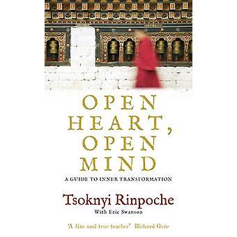 Open hart - geest - A Guide to innerlijke transformatie door Tsoknyi Ri Open