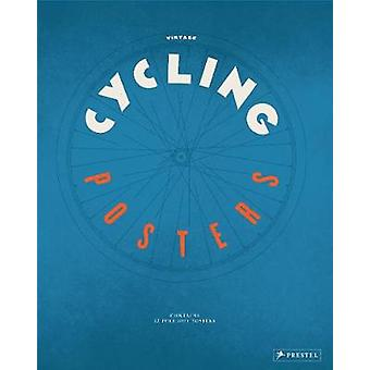 Vintage Cycling Posters by Vintage Cycling Posters - 9783791384290 Bo