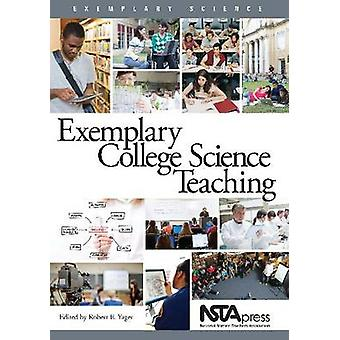 Exemplary College Science Teaching by Robert E. Yager - 9781938946097