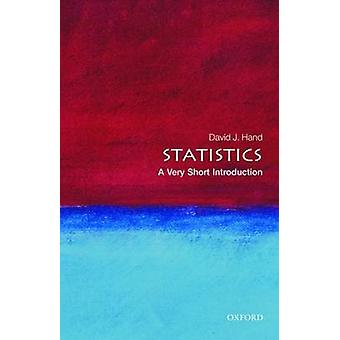 Statistics - A Very Short Introduction by David J. Hand - 978019923356