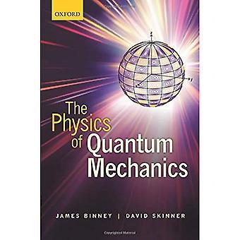 Die Physik der Quantenmechanik