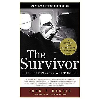 Le survivant: Bill Clinton à la maison blanche