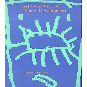 Art Education and Human Development (Occasional Papers)