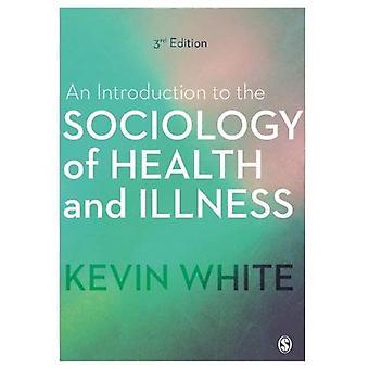 Une Introduction à la sociologie de la santé et la maladie