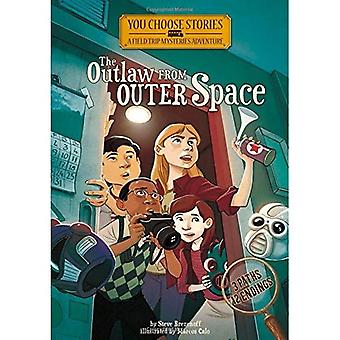 De Outlaw from Outer Space: een interactieve Mystery Adventure (u verhalen: excursie Mysteries)