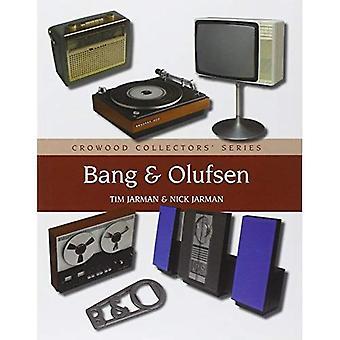 Bang & Olufsen (serie de Crowood coleccionistas)
