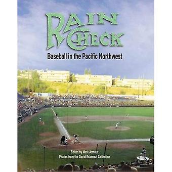 Rain Check: Baseball i Pacific Northwest