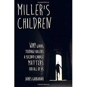 Millers kinderen: waarom Teenage Killers een tweede kans geven van belang is voor ons allemaal