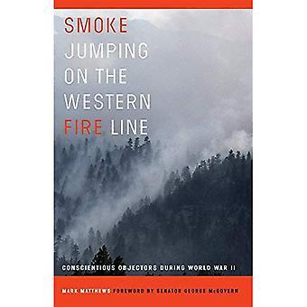 Rauchen, springen auf der westlichen Feuer-Linie: aus Gewissensgründen während des zweiten Weltkriegs