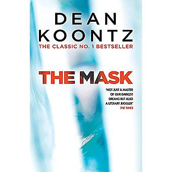 The Mask - A powerful thriller of suspense and horror by Dean Koontz -