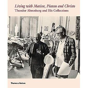 Living with Matisse, Picasso and Christo: Theodor Ahrenberg and His Collections