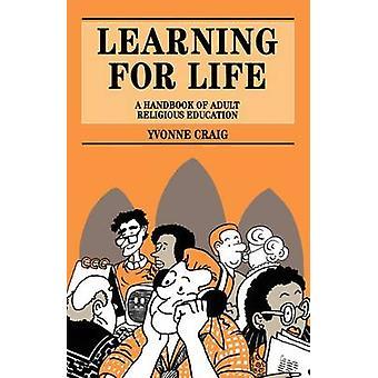 Aprendizaje para la vida de un manual de educación religiosa para adultos por Craig & Yvonne Joan