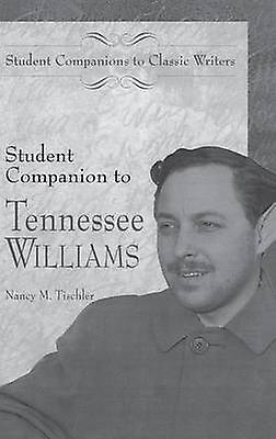 Student Companion to Tennessee Williams by Tischler & Nancy