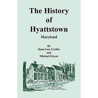 A história de Maryland Hyattstown por Cuttler & Dona