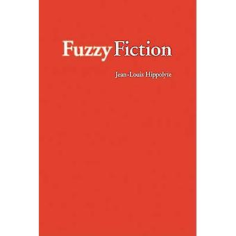 Fuzzy Fiction by Hippolyte & JeanLouis